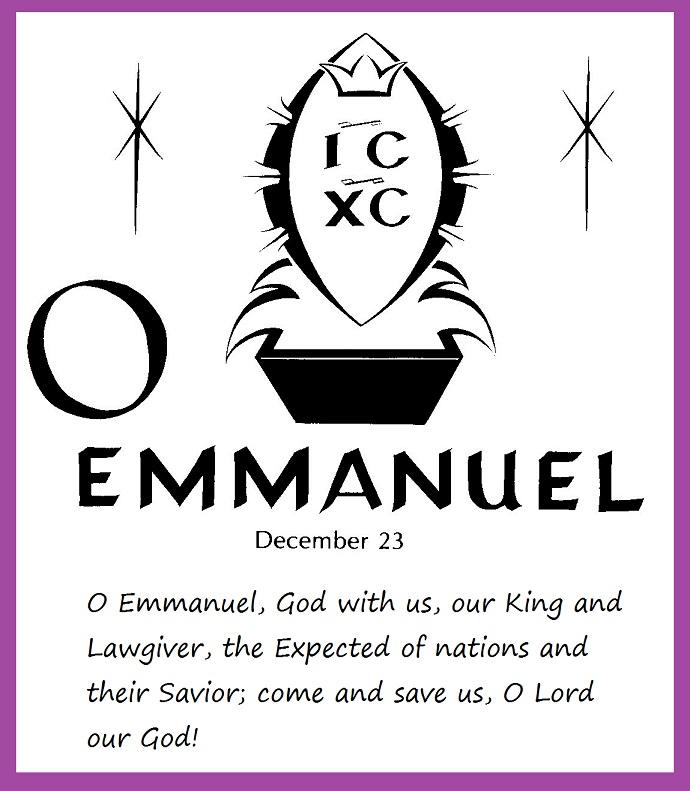 O Come ... O Come Emmanuel