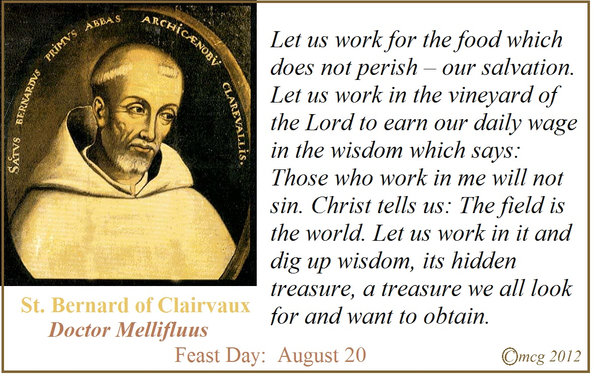 St Bernard Of Clairvaux Quotes: Patron Saints For 2013 … : By Hand, With Heart