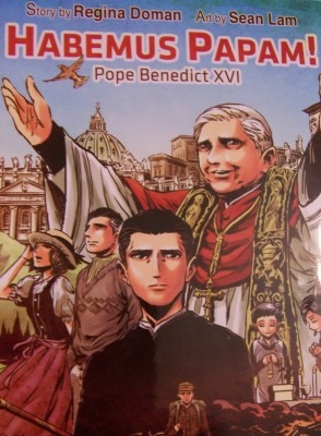 Habemus Papam by Regina Doman (illustrated by Sean Lam)