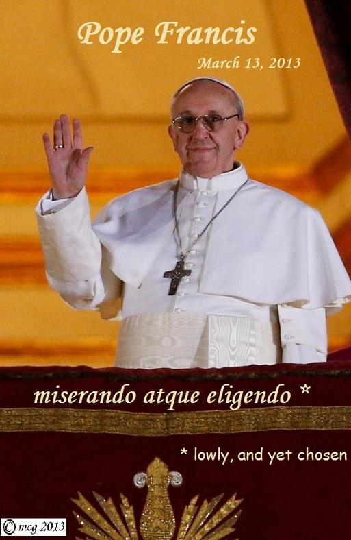 Pope Francis  (former Cardinal Jorge Bergoglio)