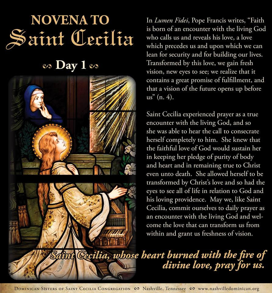 Day 1 of Novena to St. Cecilia (from the Dominican Sisters of St. Cecilia).