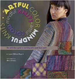 Artful Color, Mindful Knits by Laura Bryant