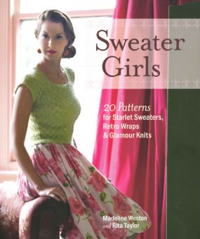 Sweater Girls by Madeline Weston & Rita Taylor