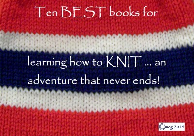my rather opinionated list of the best books for learning how to knit