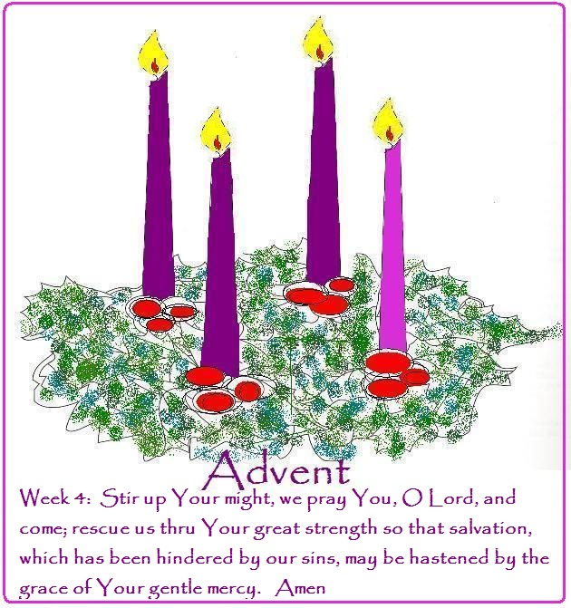 4th (and last!) week of Advent ... thanks be to God!