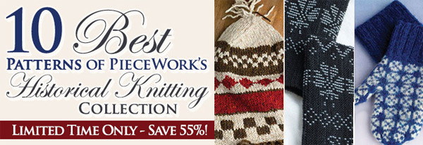 Top Ten Best Patterns of Piecework's Knitting Traditons