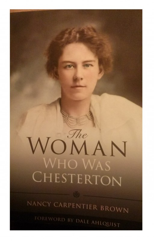 The Woman Who Was Chesterton by Nancy Carpentier Brown