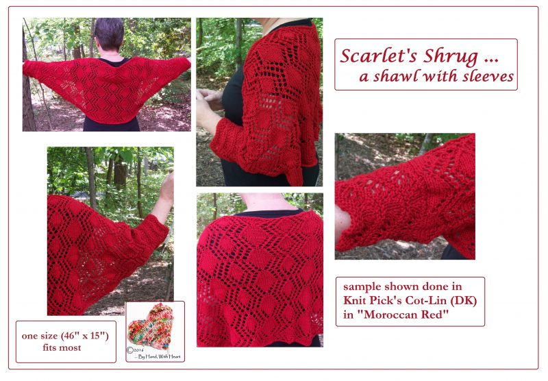 Scarlet's Shrug ... a shawl with sleeves